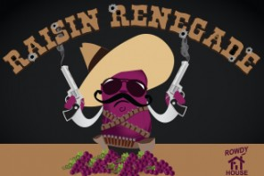 Raisin Renegade